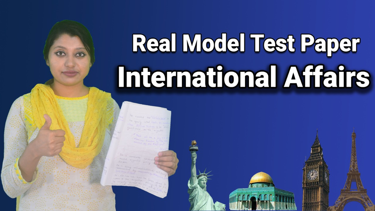 Real Model Test Paper of 38th International Affairs for 40th & 41st BCS